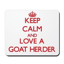 Keep Calm and Love a Goat Herder Mousepad