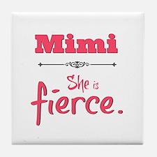 Mimi is fierce Tile Coaster