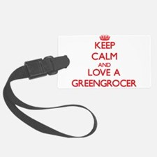 Keep Calm and Love a Greengrocer Luggage Tag