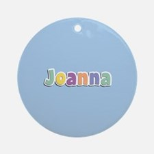 Joanna Spring14 Ornament (Round)