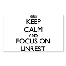 Keep Calm And Focus On Unrest Decal