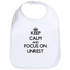 Keep Calm And Focus On Unrest Bib