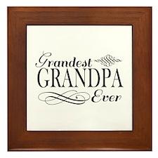 Grandest Grandpa Ever Framed Tile