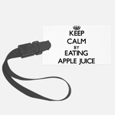 Keep calm by eating Apple Juice Luggage Tag