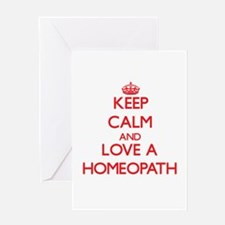 Keep Calm and Love a Homeopath Greeting Cards