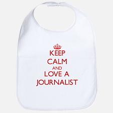 Keep Calm and Love a Journalist Bib