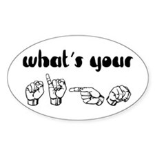 What's Your Sign Oval Bumper Stickers