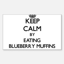 Keep calm by eating Blueberry Muffins Decal