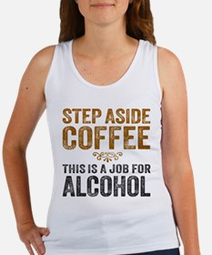 Step Aside Coffee. This Is A Job For Alcohol. Tank