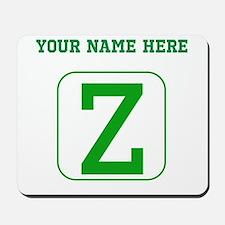 Custom Green Block Letter Z Mousepad