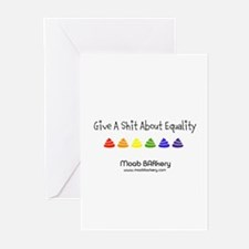 Give A Shit About Equality Greeting Cards
