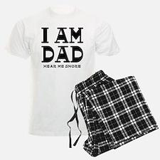 I am Dad Hear Me Snore Pajamas