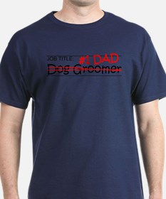 Job Dad Dog Groomer T-Shirt
