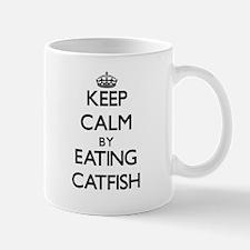 Keep calm by eating Catfish Mugs