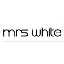 mrs white Bumper Bumper Sticker