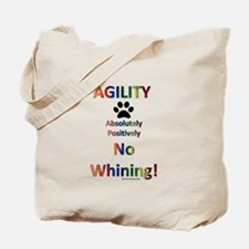 Agility - No Whining Tote Bag