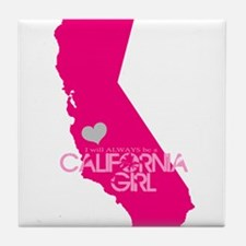 ALWAYS a California Girl Tile Coaster