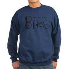 Ride the Trail Bike Graffiti quote Sweatshirt