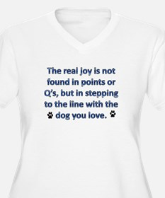 The Real Joy... T-Shirt