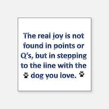 "The Real Joy... Square Sticker 3"" x 3"""