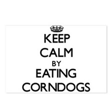 Keep calm by eating Corndogs Postcards (Package of