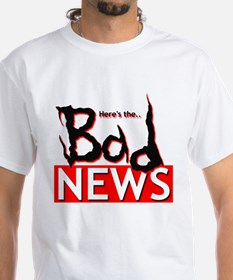 Here's The Bad News Logo Shirt