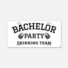 Bachelor Party drinking team Aluminum License Plat