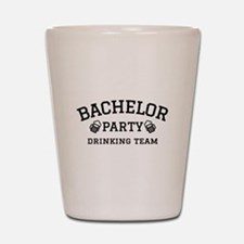 Bachelor Party drinking team Shot Glass