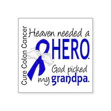 """Colon Cancer HeavenNeededHe Square Sticker 3"""" x 3"""""""