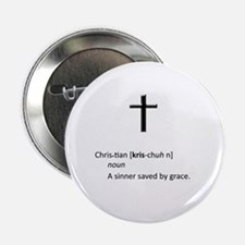 "Definition of Christian - A Sinner Sa 2.25"" Button"