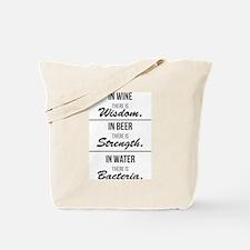 Wisdom, Strength & Bacteria Tote Bag