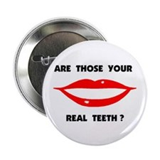 REAL TEETH Button