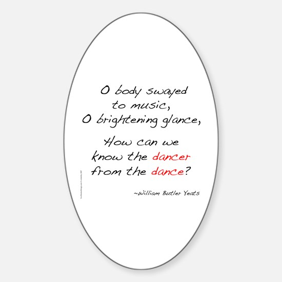 Yeats On Dance Oval Decal