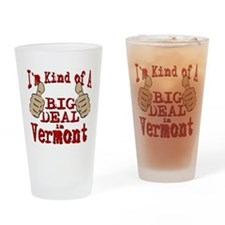 Big Deal - Vermont Drinking Glass