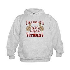 Big Deal - Vermont Hoodie