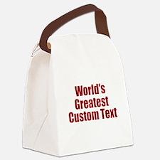 Worlds Greatest Custom Design Canvas Lunch Bag