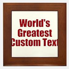 Worlds Greatest Custom Design Framed Tile
