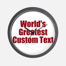 Worlds Greatest Custom Design Wall Clock