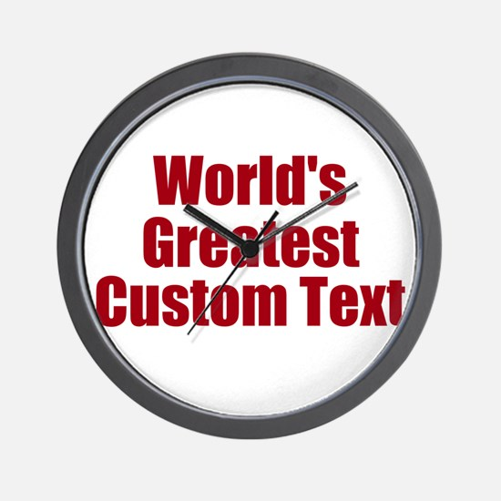 Worlds Greatest Custom Design Wall Clock