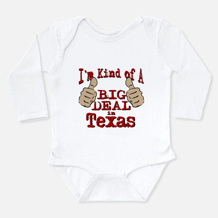 Big Deal - Texas Long Sleeve Infant Bodysuit