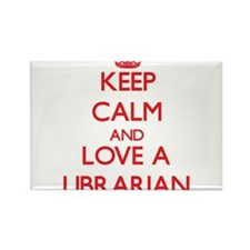 Keep Calm and Love a Librarian Magnets