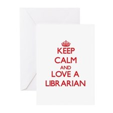 Keep Calm and Love a Librarian Greeting Cards