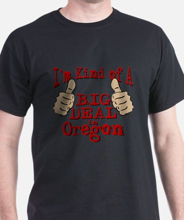 Big Deal - Oregon T-Shirt