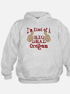 Big Deal - Oregon Hoodie