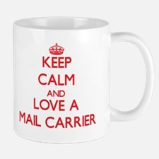 Keep Calm and Love a Mail Carrier Mugs