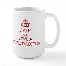 Keep Calm and Love a Music Director Mugs