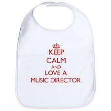 Keep Calm and Love a Music Director Bib