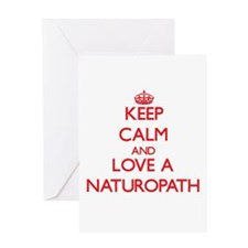 Keep Calm and Love a Naturopath Greeting Cards