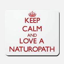 Keep Calm and Love a Naturopath Mousepad