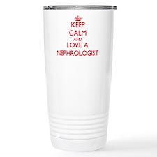 Keep Calm and Love a Nephrologist Travel Mug